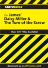 CliffsNotes on James' Daisy Miller & The Turn of the Screw - eBook