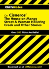 CliffsNotes on Cisneros' The House on Mango Street & Woman Hollering Creek and Other Stories - eBook