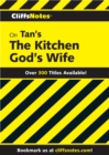 CliffsNotes on Tan's The Kitchen God's Wife - eBook