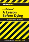 CliffsNotes on Gaines' A Lesson Before Dying - eBook