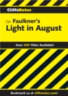 CliffsNotes on Faulkner's Light In August - eBook