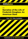 CliffsNotes on Narrative of the Life of Frederick Douglass: An American Slave - eBook