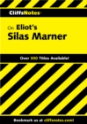 CliffsNotes on Eliot's Silas Marner - eBook