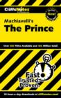 CliffsNotes on Machiavelli's The Prince - eBook