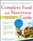 American Dietetic Association Complete Food and Nutrition Guide, Revised and Updated 3rd Edition - eBook