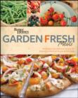 Better Homes and Gardens Garden Fresh Meals - eBook