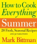 How to Cook Everything Summer - eBook