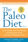 The Paleo Diet Revised : Lose Weight and Get Healthy by Eating the Foods You Were Designed to Eat - eBook