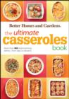 The Ultimate Casseroles Book : More than 400 Heartwarming Dishes from Dips to Desserts - eBook