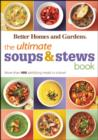 The Ultimate Soups & Stews Book : More than 400 Satisfying Meals in a Bowl - eBook