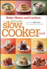 The Ultimate Slow Cooker Book : More than 400 Recipes from Appetizers to Desserts - eBook