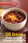 Betty Crocker 20 Best Slow Cooker Dinner Recipes - eBook