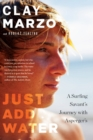 Just Add Water : A Surfing Savant's Journey with Asperger's - eBook