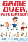 Game Over, Pete Watson - eBook