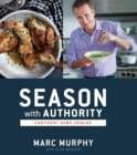 Season with Authority : Confident Home Cooking - eBook
