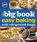 Pillsbury The Big Book of Easy Baking with Refrigerated Dough - eBook