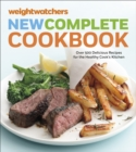 Weight Watchers New Complete Cookbook, Fifth Edition : Over 500 Delicious Recipes for the Healthy Cook's Kitchen - eBook