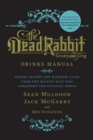 Dead Rabbit Drinks Manual - Book