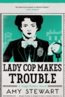 Lady Cop Makes Trouble - eBook