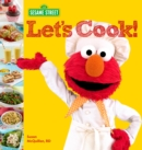 Sesame Street: Let's Cook! - eBook