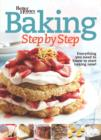Better Homes and Gardens Baking Step by Step : Everything You Need to Know to Start Baking Now! - eBook