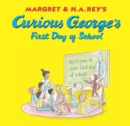 Curious George's First Day of School (Read-aloud) - eBook