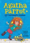 Agatha Parrot and the Thirteenth Chicken - eBook