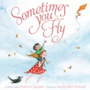 Sometimes You Fly - eBook