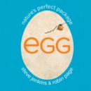 Egg : Nature's Perfect Package - eBook