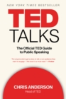 TED Talks : The Official TED Guide to Public Speaking - eBook