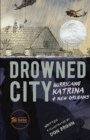 Drowned City : Hurricane Katrina and New Orleans - eBook