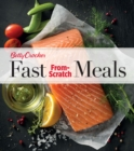 Betty Crocker Fast From-Scratch Meals - eBook