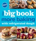 Pillsbury The Big Book of More Baking with Refrigerated Dough - eBook