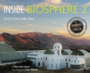 Inside Biosphere 2 : Earth Science Under Glass - eBook