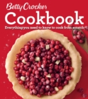 Betty Crocker Cookbook, 12th Edition : Everything You Need to Know to Cook from Scratch - eBook