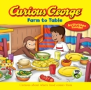 Curious George Farm to Table - eBook