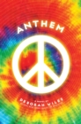 Anthem (The Sixties Trilogy #3) - Book