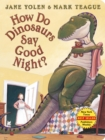 How Do Dinosaurs Say Good Night? Board Book - Book