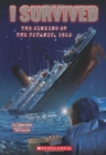 I Survived the Sinking of the Titanic, 1912 (I Survived #1) - Book