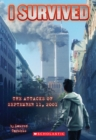 I Survived the Attacks of September 11th, 2001 (I Survived #6) - Book