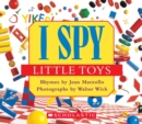 I Spy Little Toys : A Book of Picture Riddles - Book