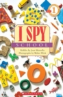 Scholastic Reader Level 1: I Spy School - Book