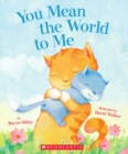You Mean the World to Me - Book