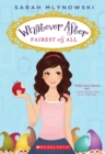 Fairest of All (Whatever After #1) - Book