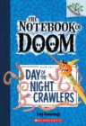 Day of the Night Crawlers: A Branches Book (The Notebook of Doom #2) - Book