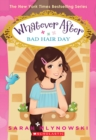 Bad Hair Day (Whatever After #5) - Book