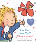 How Do I Love You? /  Como te quiero? (Bilingual) : (Bilingual) - Book