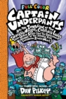 Capt Underpants & the Invasion of the Incredibly Naughty Cafeteria Ladies Colour Edition - Book