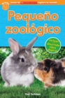 Lector de Scholastic Explora Tu Mundo Nivel 1: Pequeno zoologico (Petting Zoo) : (Spanish language edition of Scholastic Discover More Reader Level 1: Petting Zoo) - Book