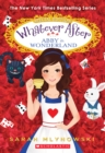 Abby in Wonderland (Whatever After Special Edition #1) - Book